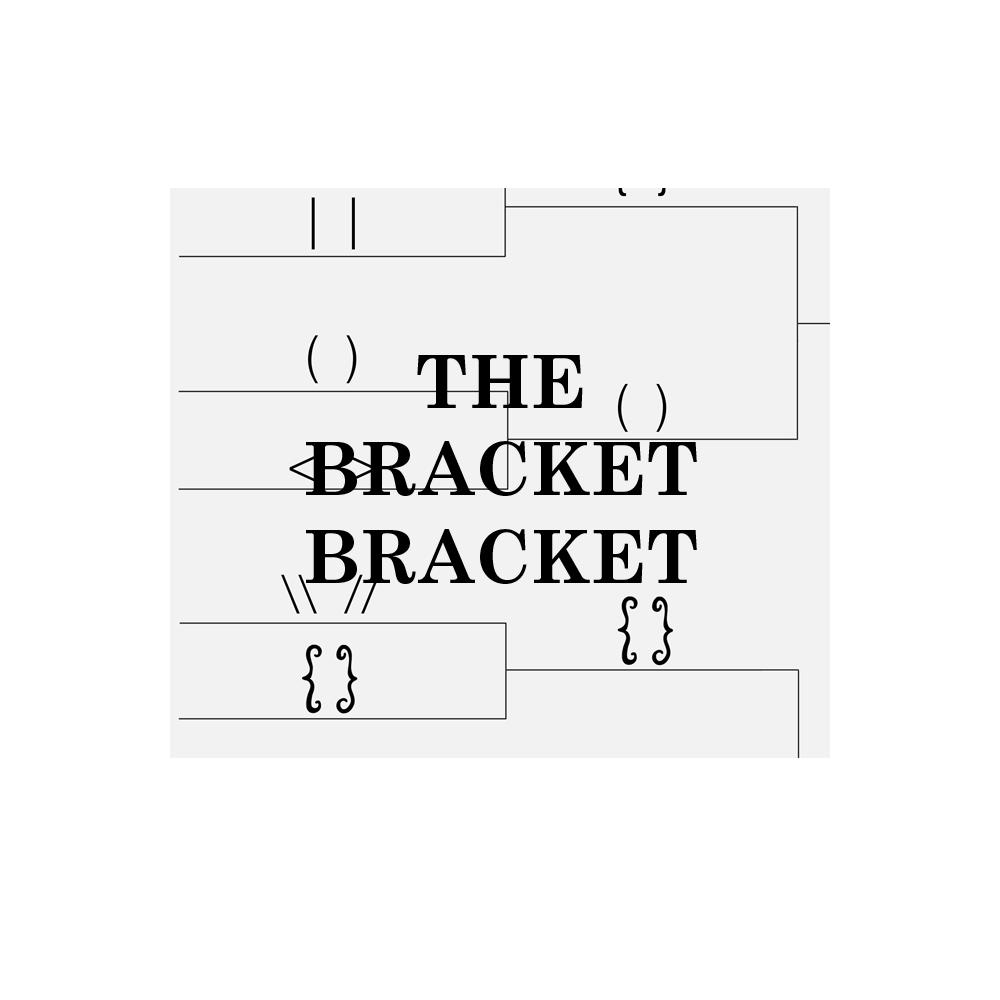 The Bracket Bracket